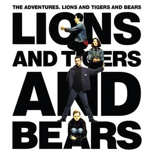 Image for 'Lions and Tigers and Bears'