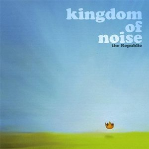 Image for 'Kingdom of Noise'