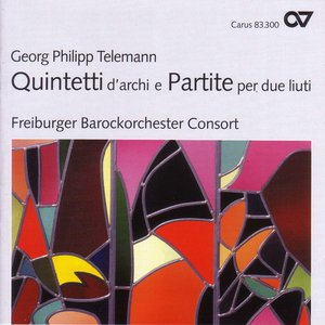 Bild för 'Telemann: String Quintet in E Minor / Partie in G Minor / String Sextet in G Minor / Partie Polonaise in B Flat Major'
