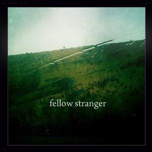 Bild för 'Fellow Stranger E.P.'