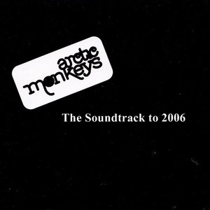 Image for 'The Soundtrack to 2006'