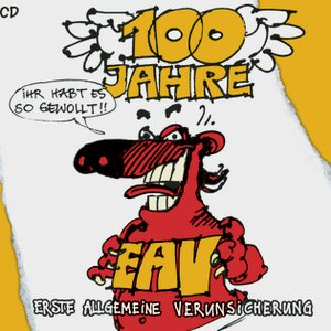 Image for '100 Jahre EAV'