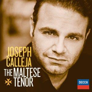 Immagine per 'Joseph Calleja - The Maltese Tenor'