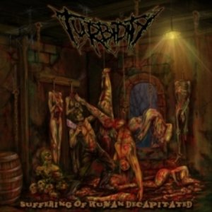 Immagine per 'Suffering Of Human Decapitated'
