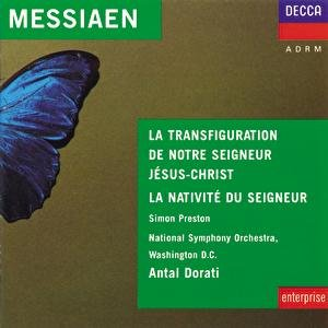 Image for 'Messiaen: La Nativité du Seigneur;  La Tranfiguration de Notre Seigneur Jésus Christ'
