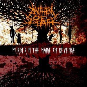 Immagine per 'Murder In The Name Of Revenge'