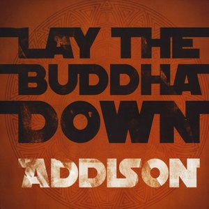 Image for 'Lay The Buddha Down'