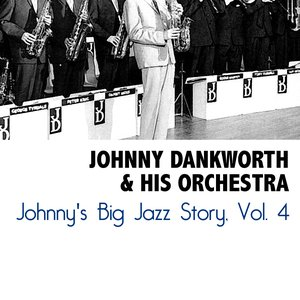 Image for 'Johnny's Big Jazz Story, Vol. 4'