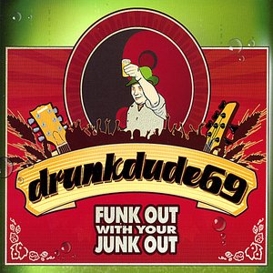 Image for 'Funk Out With Your Junk Out'