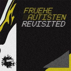 Immagine per 'Fruhe Autisten Revisited'