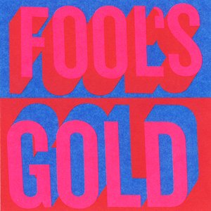Image for 'Fool's Gold (IAMSOUND Release)'
