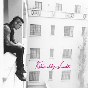 Image for 'Fashionably Late (Deluxe Edition)'