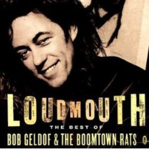 Image for 'Loudmouth - The Best Of Bob Geldof & The Boomtown Rats'