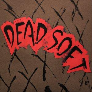 Image for 'Dead Soft'