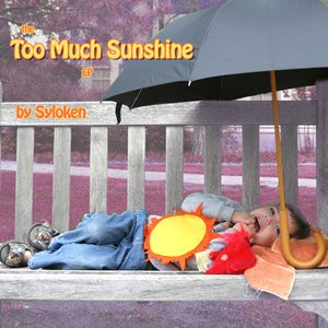 Image for 'Too Much Sunshine'