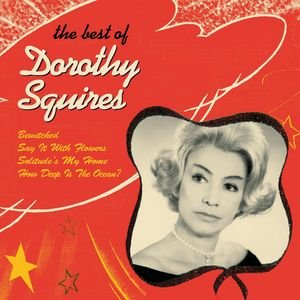 Image for 'Dorothy Squires - The Best Of'