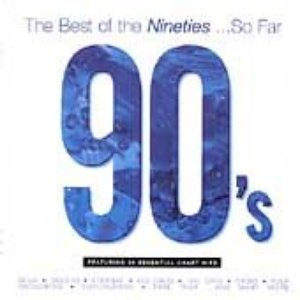 Image for 'The Best of the Nineties ...So Far (disc 1)'