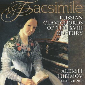 Image for 'Russian Clavichords of the XVIII Century'