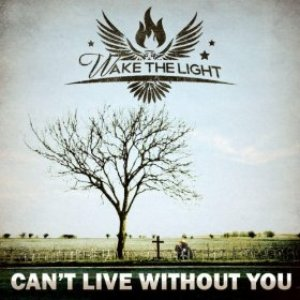 """""""Can't Live Without You""""的封面"""