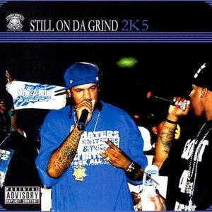 Image for 'Still On Da Grind 2K5'