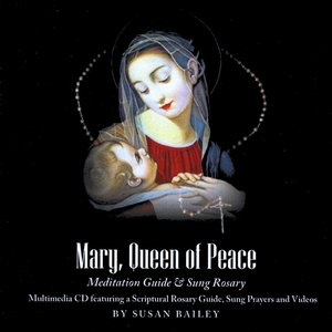 Image for 'Mary, Queen of Peace Meditation Guide & Sung Rosary Multimedia CD'