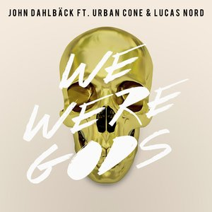 Image for 'We Were Gods'