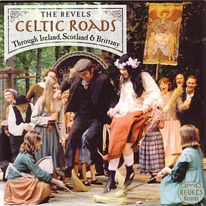 Image for 'Celtic Roads: Through Ireland, Scotland and Brittany'