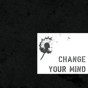 Image for 'Change Your Mind'