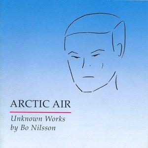 Image for 'Nilsson, B: Arctic Air / Deja Vu / 2 Stucke / Frequenzen / Zeitpunkte / Doppelspiel / Plexus'