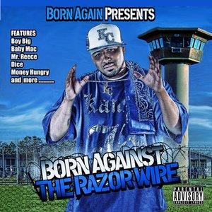 Image for 'BornAgain - Born Against the Razor Wire'