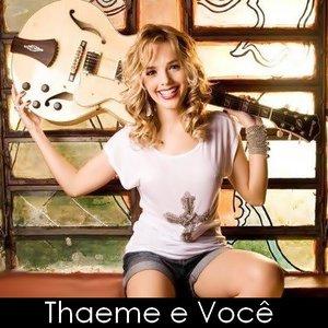 Image for 'Thaeme e Você'