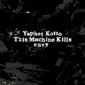 Image for 'Yaphet Kotto, This Machine Kills and Envy Split'