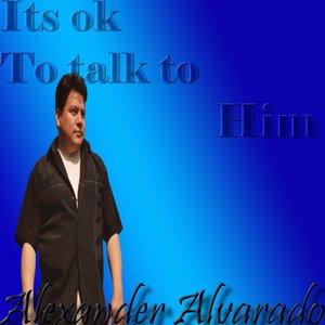 Bild för 'IT'S OK TO TALK TO HIM'