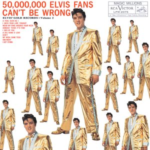 Image for '50,000,000 Elvis Fans Can't Be Wrong'
