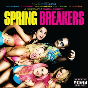 Immagine per 'Spring Breakers (Music from the Motion Picture)'