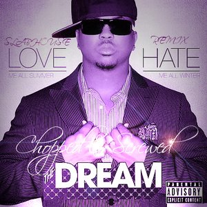 Image for 'The Dream ~Love Me All Summer, Hate Me All Winter (Chopped & Screwed)~'
