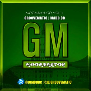 Image for 'DJ MADD OD & DJ GROOVEMATIC - MOOMBAH-GO EP'