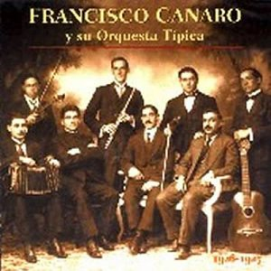 Image pour 'Francisco Canaro Y Su Orquesta Tipica'