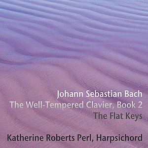 Image for 'Vol 1 - Well Tempered Clavier Book 2 'Flat Keys''