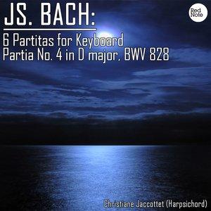 Image for '6 Partitas for Keyboard - No. 4 in D major, BWV 828: V. Sarabande'