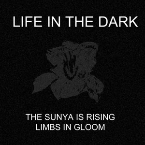 Bild für 'The Sunya Is Rising / Limbs In Gloom'
