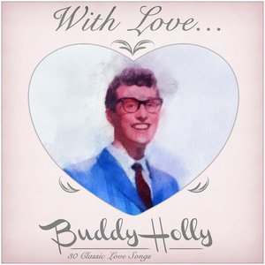 Image for 'With love from Buddy - 30 Classic Love Songs'