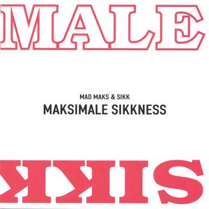Image for 'Maksimale Sikkness'