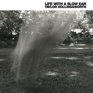 Image for 'Life With a Slow Ear'