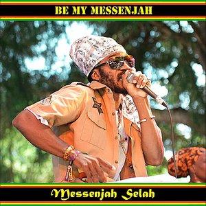 Immagine per 'Be My Messenjah'
