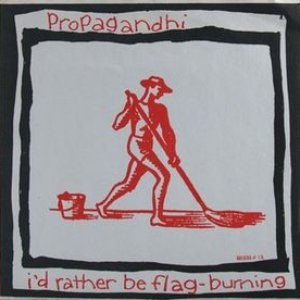 Image for 'I'd Rather Be Flag Burning - Guide to Excruciatingly Correct Behaviour'