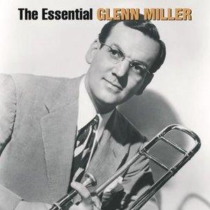 Immagine per 'The Essential Glenn Miller'