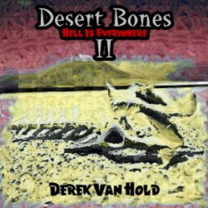 Image for 'Desert Bones II: Hell Is Everywhere'