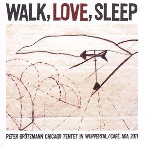 Image for 'Walk, Love, Sleep'
