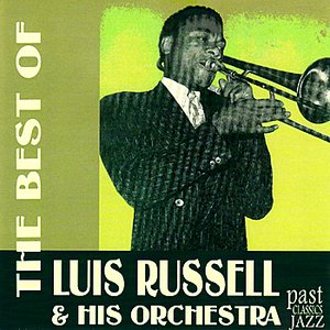 Image for 'The Best of Luis Russell & His Orchestra'